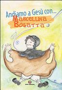 Andiamo a Ges   con     Marcellina Bosatta