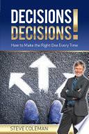 Decisions Decisions