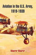 Aviation In The U s  Army  1919 1939