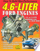 How to Build Max Performance 4 6 Liter Ford Engines