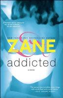 Zane s Addicted