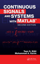 Continuous Signals and Systems with MATLAB, Second Edition