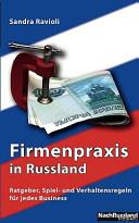 Firmenpraxis in Russland