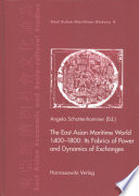 East Asian Maritime World Vierzehnhundert Bis Achtzehnhundert