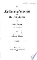 Die Kollaturpfarreien und Gotteshäuses des Stifts Zurzach