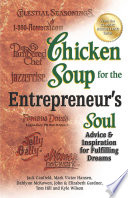 Chicken Soup for the Entrepreneur s Soul Book PDF