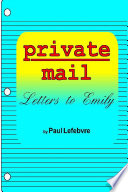 Private Mail  Letters to Emily