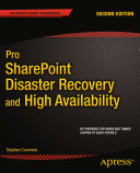 Pro SharePoint Disaster Recovery and High Availability