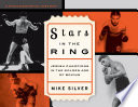 Stars in the Ring  Jewish Champions in the Golden Age of Boxing
