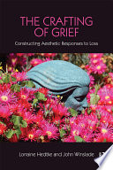 The Crafting of Grief