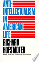 Anti Intellectualism in American Life