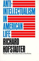 Anti-Intellectualism in American Life