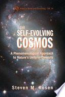 The Self evolving Cosmos