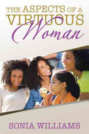 The Aspects of a Virtuous Woman Will Become Intrigued At The Personalities Of The