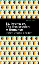 St. Irvyne; or The Rosicrucian Book