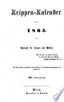 Krippen-Kalender [Krippen-Calender]; Jahrbuch für Frauen und Mütter; hrsg. von der Direction des Zentral-Vereines für Kostkinder-Beaufsichtigung und Krippen