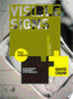 Visible Signs (Second Edition): An Introduction to Semiotics in the Visual Arts - ISBN:9782940411429