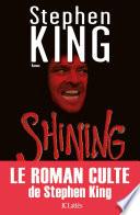 Shining : être l'un des plus beaux lieux...