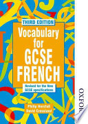 Vocabulary for GCSE French Up To Date Version Of The Popular Reference