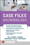 Case Files Microbiology  Third Edition
