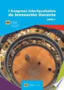 I Congreso Interfacultativo de Innovación Docente – CIFID-1