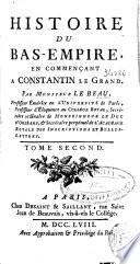 Histoire du bas empire en commencant a Constantin le Grand