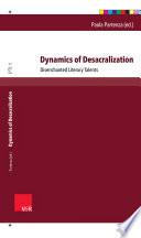 Dynamics of Desacralization