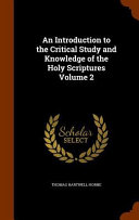 download ebook an introduction to the critical study and knowledge of the holy scriptures volume 2 pdf epub