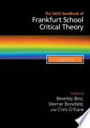 The SAGE Handbook of Frankfurt School Critical Theory