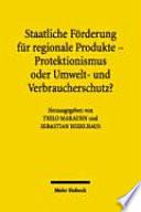 Staatliche Förderung für regionale Produkte