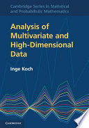 Analysis of Multivariate and High Dimensional Data
