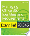 Exam Ref 70 346 Managing Office 365 Identities and Requirements