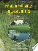 Physiology of Stress Tolerance in Rice
