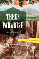Trees in Paradise  A California History Orange Trees Giant Redwoods And