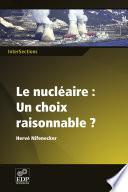 illustration Le nucléaire: Un choix raisonnable?