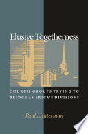 Elusive Togetherness