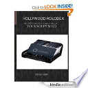 Hollywood Rolodex  Over 3 000  Valuable Industry Contact Listings to Get Your Script SOLD