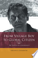 From Village Boy to Global Citizen  Volume 2   the Travels of a Journalist
