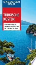 Türkische Küsten : perfekte Tage in antiken Stätten und an Traumstränden