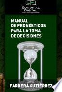 Manual de pron  sticos para la toma de decisiones