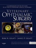 Veterinary Ophthalmic Surgery - E-Book