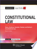Casenote Legal Briefs for Constitutional Law  Keyed to Stone  Seidman  Sunstein  Tushnet  and Karlan