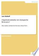 Organisationskultur als strategische Ressource?