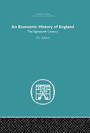 An Economic History of England: the Eighteenth Century