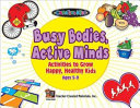 Busy Bodies Active Minds