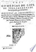 Doze comedias de Lope de Vega  sacadas de sus originales por el mismo     novena parte