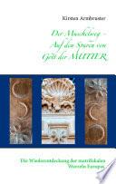 Der Muschelweg - Auf den Spuren von Gott der Mutter