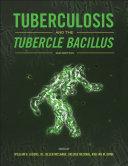 Tuberculosis And The Tubercle Bacillus