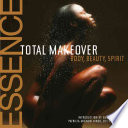 The Essence Total Makeover