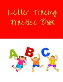 Letter Tracing Practice Book